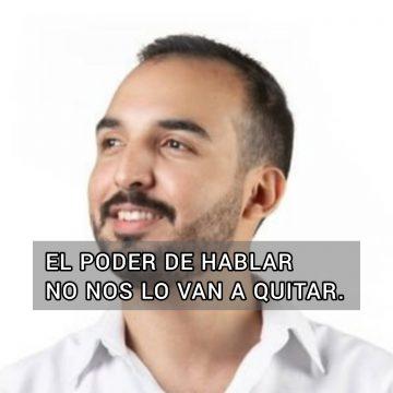 Diputado César Reyes: La voz y la libertad de poder hablar no nos la van a quitar