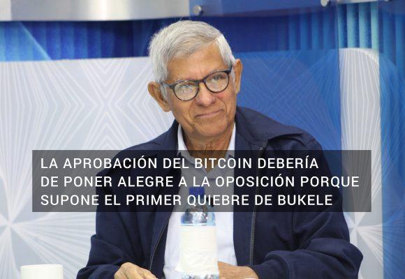 Dagoberto Gutiérrez: La oposición debería estar contenta por la aprobación del bitcoin