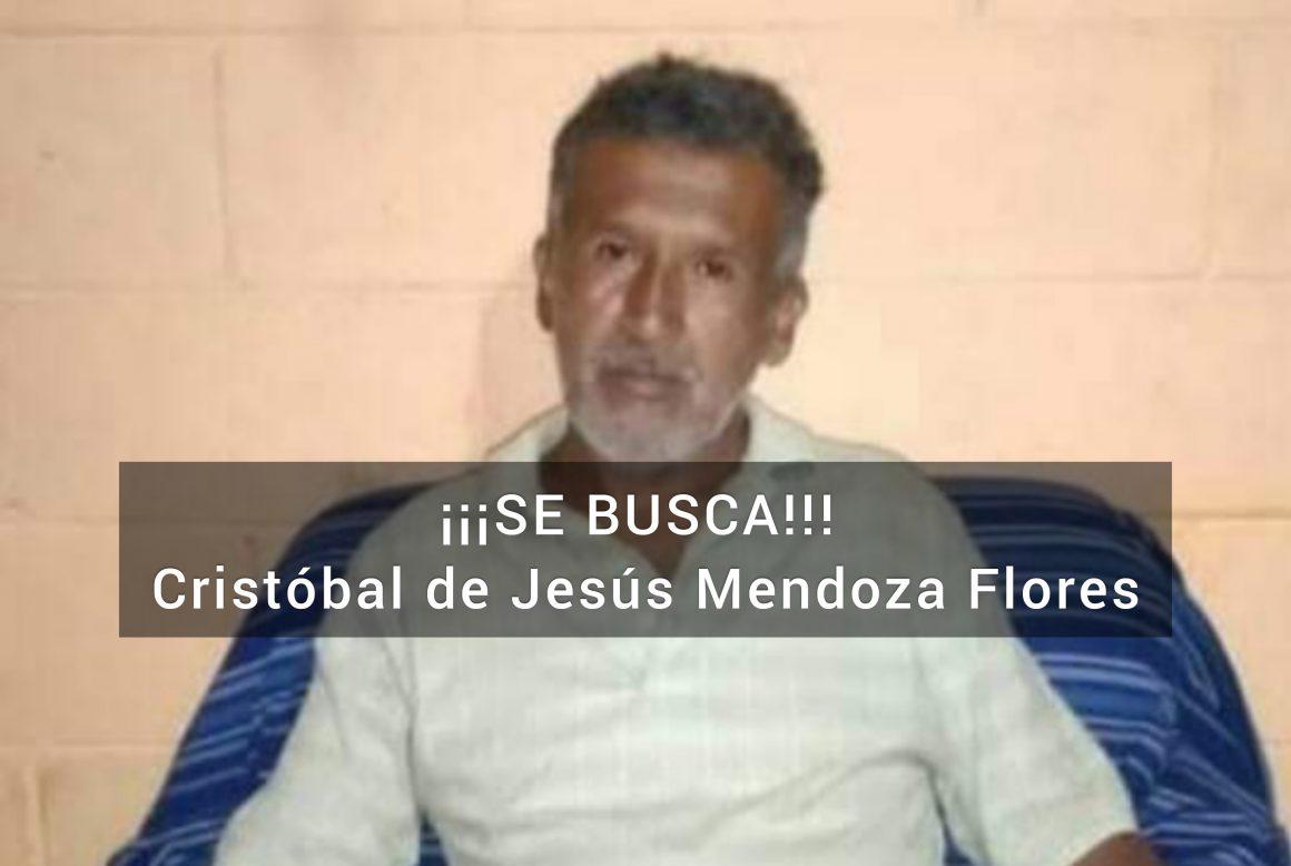 SE BUSCA PERSONA DESAPARECIDA: Cristóbal de Jesús Mendoza Flores, residente de Juayua